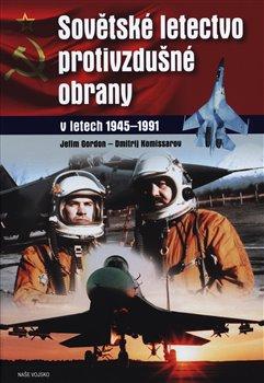 Obálka titulu Sovětské letectvo protivzdušné obrany