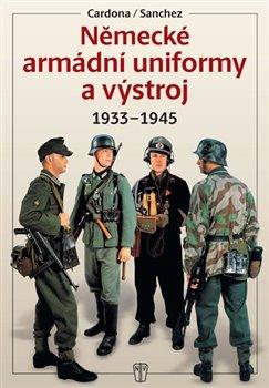 Obálka titulu Německé armádní uniformy a výstroj