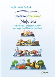Metabolická rovnováha: Dieta
