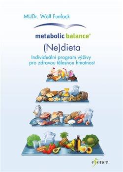 Obálka titulu Metabolická rovnováha: Dieta