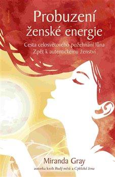 Obálka titulu Probuzení ženské energie