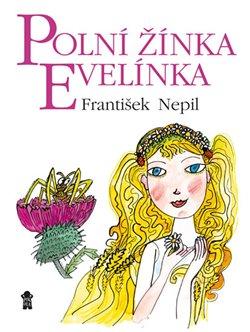 Obálka titulu Polní žínka Evelínka
