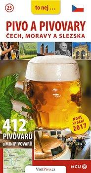 Obálka titulu Pivo a pivovary Čech, Moravy a Slezska