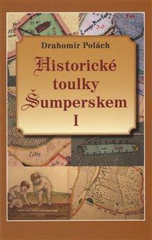 Obálka titulu Historické toulky Šumperskem I.