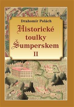 Obálka titulu Historické toulky Šumperskem II.