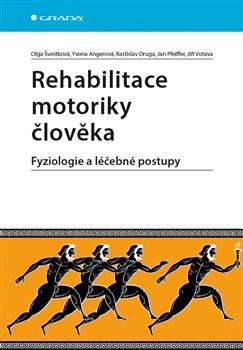 Obálka titulu Rehabilitace motoriky člověka