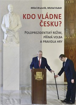 Obálka titulu Kdo vládne Česku?