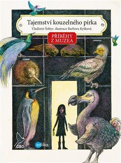 Obálka titulu Příběhy z muzea. Tajemství kouzelného pírka