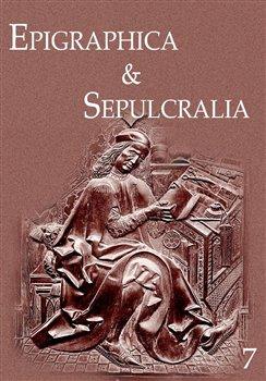Obálka titulu Epigraphica & Sepulcralia 7