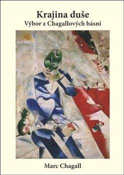 Obálka titulu Krajina duše – výbor z Chagallových veršů