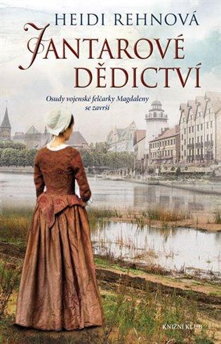 Třicetiletá válka 3: Jantarové dědictví - Heidi Rehnová | Booksquad.ink