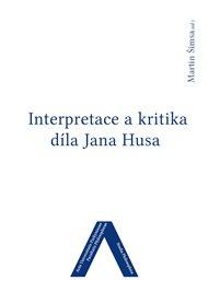 Interpretace a kritika díla Jana Husa