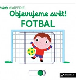 Obálka titulu Objevujeme svět! Fotbal