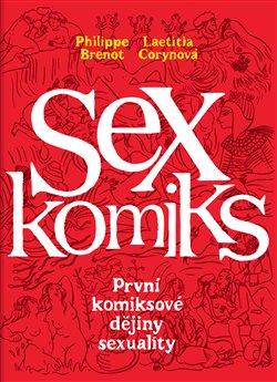 Obálka titulu Sexkomiks: První komiksové dějiny sexuality