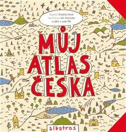 Obálka titulu Můj atlas Česka