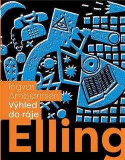 Obálka titulu Elling: Výhled do ráje