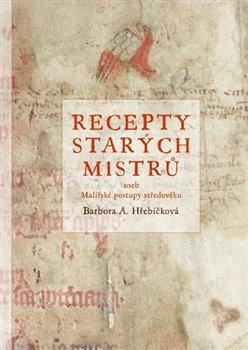 Obálka titulu Recepty starých mistrů