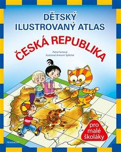 Obálka titulu Dětský ilustrovaný atlas – Česká republika