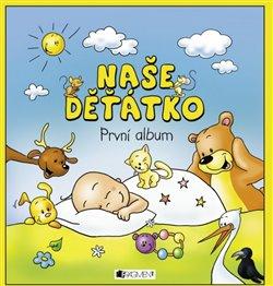 Obálka titulu Naše děťátko – První album
