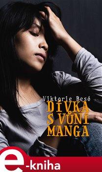 Obálka titulu Dívka s vůní manga