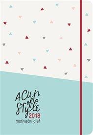 A Cup of Style 2018 -  Motivační diář