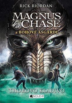 Obálka titulu Magnus Chase a bohové Ásgardu - Thorovo kladivo