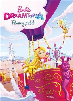 Obálka titulu Barbie Dreamtopia - Filmový příběh