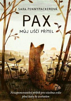 Obálka titulu Pax, můj liščí přítel