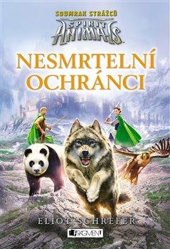 Obálka titulu Spirit Animals: Soumrak strážců – Nesmrtelní ochránci