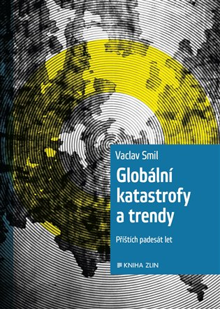Globální katastrofy a trendy - Václav Smil | Booksquad.ink