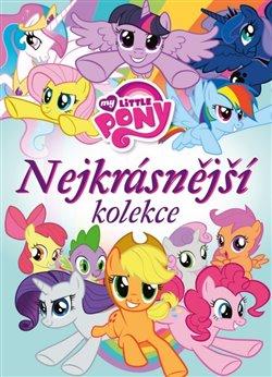 Obálka titulu My Little Pony - Nejkrásnější kolekce