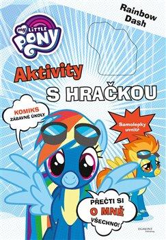 Obálka titulu My Little Pony - Aktivity s hračkou - Rainbow Dash