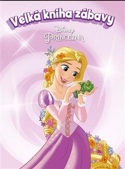 Obálka titulu Princezna - Velká kniha zábavy