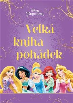 Obálka titulu Princezna - Velká kniha pohádek