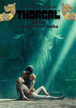 Obálka titulu Thorgal 12 - Město ztraceného boha
