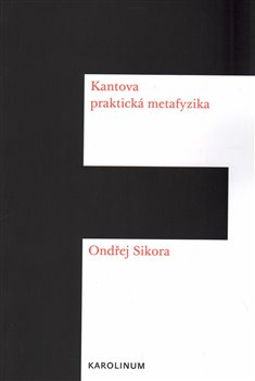 Obálka titulu Kantova praktická metafyzika