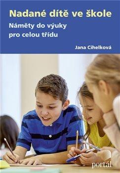 Obálka titulu Nadané dítě ve škole