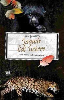 Obálka titulu Jaguár lidi nežere