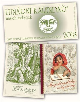 Lunární kalendář 2018 + Magické praktiky+ Jedenáctý rok s Měsícem