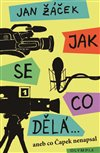 Obálka knihy Jak se co dělá… aneb co Čapek nenapsal