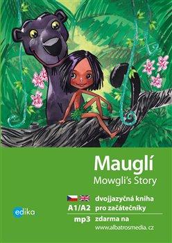 Mauglí. dvojjazyčná kniha pro začátečníky - Dana Olšovská