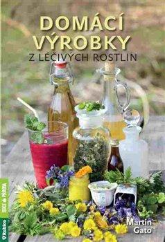 Obálka titulu Domácí výrobky z léčivých rostlin