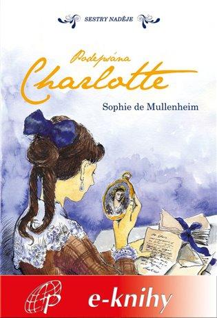 Podepsána Charlotte - Sophie de Mullenheim | Booksquad.ink