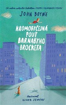 Obálka titulu Kromobyčejná pouť Barnabyho Brocketa