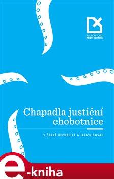 Obálka titulu Chapadla justiční chobotnice