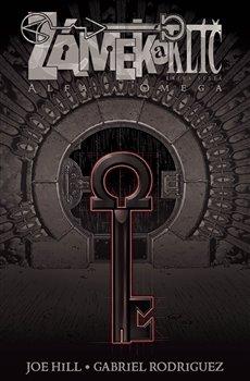 Obálka titulu Zámek a klíč 6: Alfa a omega