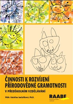 Obálka titulu Činnosti k rozvíjení přírodovědné gramotnosti v předškolním vzdělávání