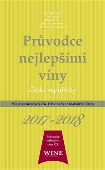 Obálka titulu Průvodce nejlepšími víny České republiky 2017-2018