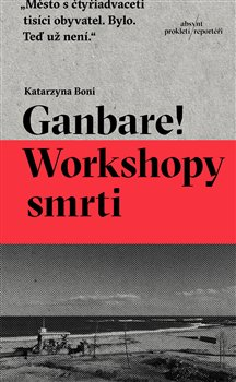 Obálka titulu Ganbare! Workshopy smrti