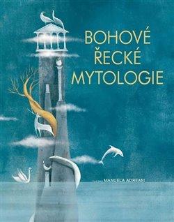 Obálka titulu Bohové řecké mytologie